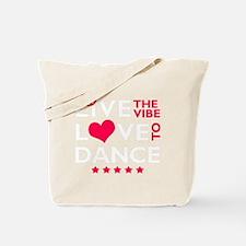 livetodance2 Tote Bag