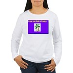 i saw your dad at tropics Women's Long Sleeve T-Sh