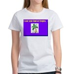 i saw your dad at tropics Women's T-Shirt