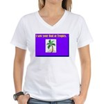 i saw your dad at tropics Women's V-Neck T-Shirt