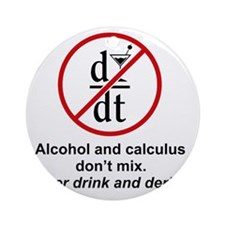 drink and derive Round Ornament