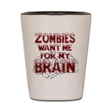 ZombiesWantBrains Shot Glass
