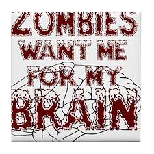 ZombiesWantBrains Tile Coaster