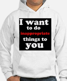 inappropriate2 Hoodie