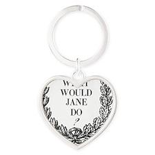 What would jane do mug Heart Keychain