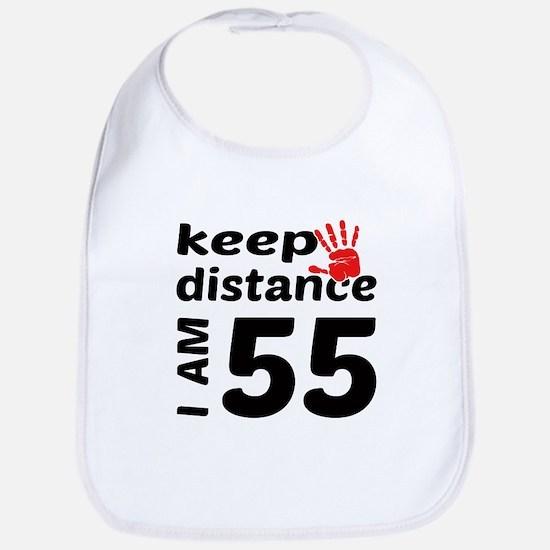 Keep Distance I am 55 Cotton Baby Bib