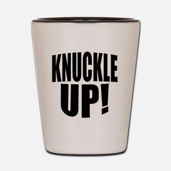 KNUCKLE UP Shot Glass