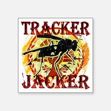"tracker jacker black letter Square Sticker 3"" x 3"""