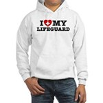I Love My Lifeguard Hooded Sweatshirt