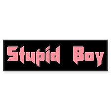 Stupid Boy Bumper Bumper Sticker