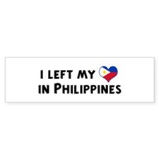 Left my heart in Philippines Bumper Bumper Sticker
