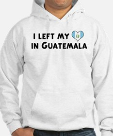 Left my heart in Guatemala Hoodie