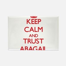 Keep Calm and TRUST Abagail Magnets