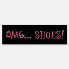 OMG Shoes 2.0 Bumper Bumper Bumper Sticker