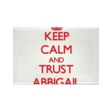 Keep Calm and TRUST Abbigail Magnets