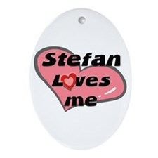 stefan loves me  Oval Ornament