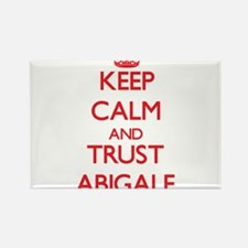Keep Calm and TRUST Abigale Magnets