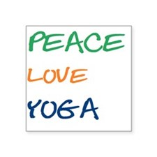 "PEACELOVEYOGA Square Sticker 3"" x 3"""