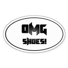 OMG Shoes 1.0 Oval Bumper Stickers