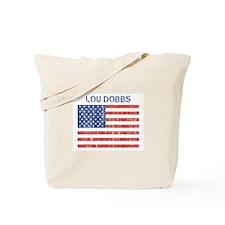 LOU DOBBS (Vintage flag) Tote Bag