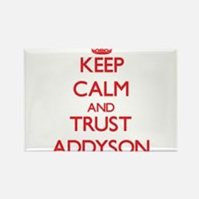 Keep Calm and TRUST Addyson Magnets