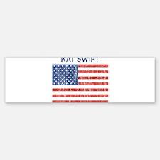 KAT SWIFT (Vintage flag) Bumper Bumper Bumper Sticker