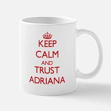 Keep Calm and TRUST Adriana Mugs