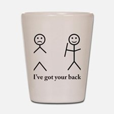 i got your back cu ochi Shot Glass