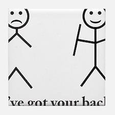 i got your back cu ochi Tile Coaster