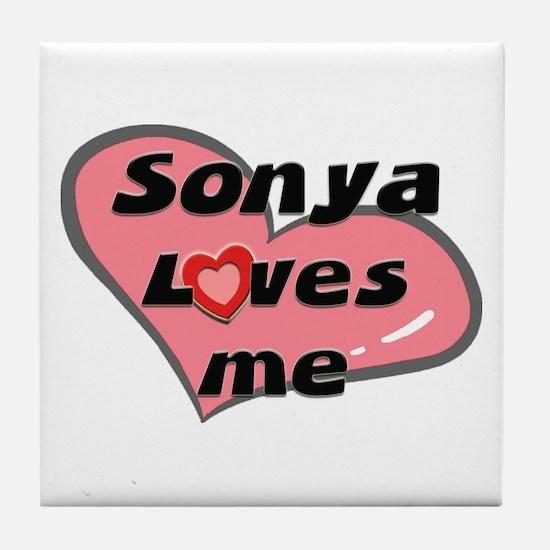 sonya loves me  Tile Coaster