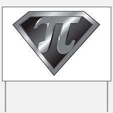 Super Pi - math super hero Yard Sign