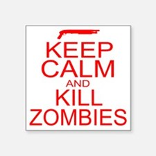 "keepCALM-zombies-r Square Sticker 3"" x 3"""