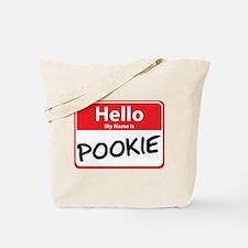 Hello My Name is Pookie Tote Bag