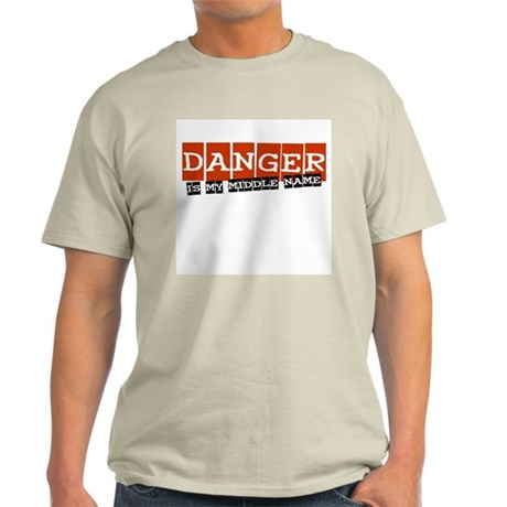 Danger is my middle name Light T-Shirt