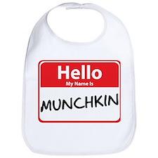 Hello My Name is Munchkin Bib