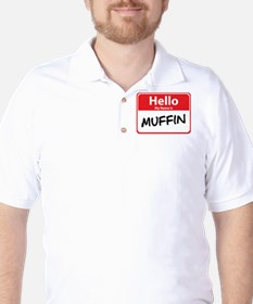 Hello My Name is Muffin Golf Shirt