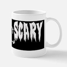 HAIRY AINT SCARY BUMPER Mug