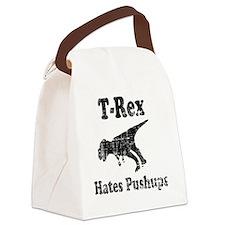 Trex hates pushups1 Canvas Lunch Bag