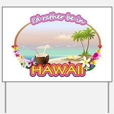 HAWAII 2 Yard Sign