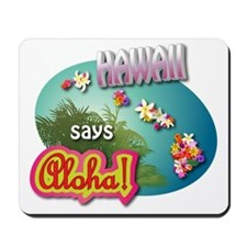 HAWAII 3 Mousepad