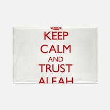 Keep Calm and TRUST Aleah Magnets