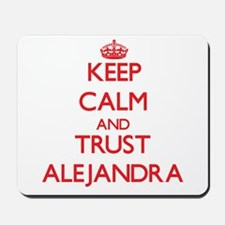 Keep Calm and TRUST Alejandra Mousepad