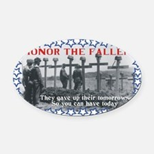 Honor the fallen Oval Car Magnet