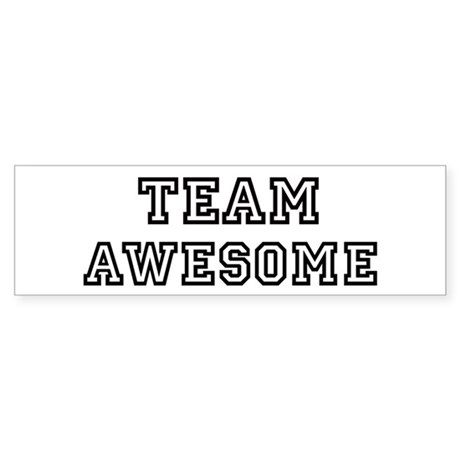 Team AWESOME Bumper Sticker