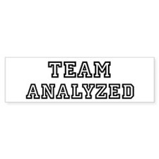 Team ANALYZED Bumper Bumper Sticker
