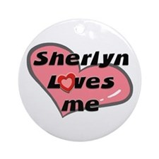 sherlyn loves me  Ornament (Round)