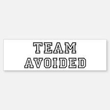 Team AVOIDED Bumper Bumper Bumper Sticker