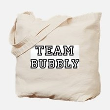 Team BUBBLY Tote Bag