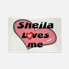 sheila loves me Rectangle Magnet