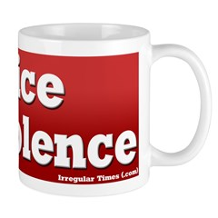 Practice Nonviolence Coffee Mug